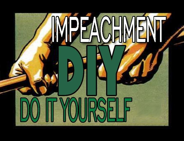 Impeach yourself